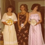 Kathy & Cathy. Moi in the middle, thinking I was a badass rebel w/a wrist corsage and a dress w/no ruffles.